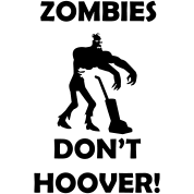 zombies-don-t-hoover